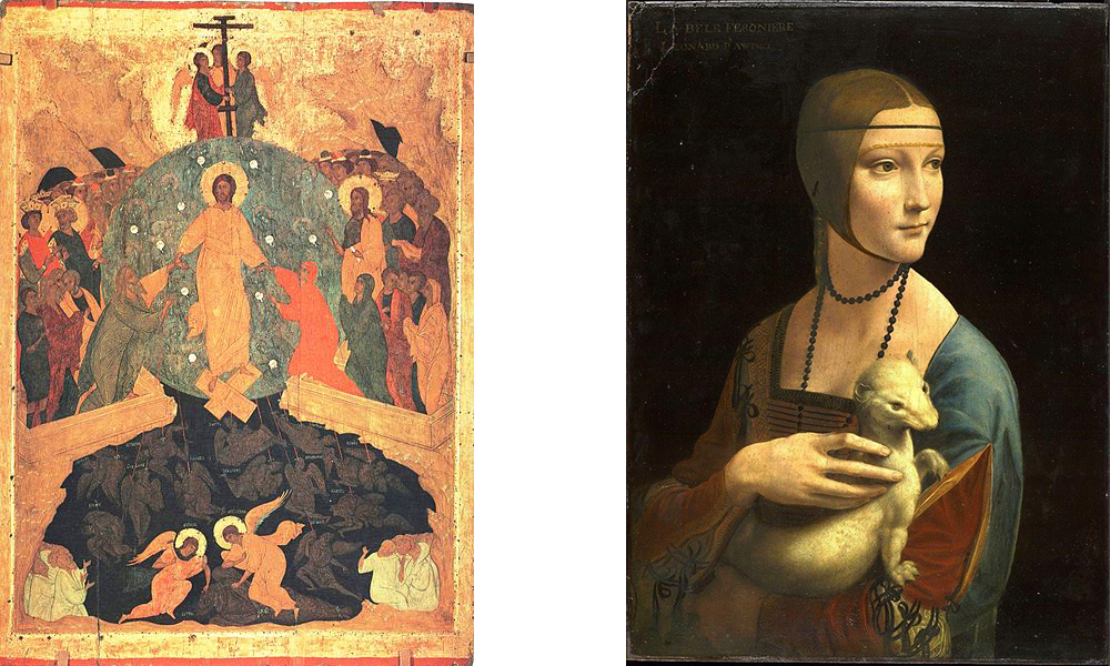 The Descent into Hell  (1460-1490) by Dionisius and Lady with an Ermine (1495) by Leonardo da Vinci