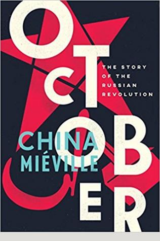 October: The Story of the Russian Revolutio