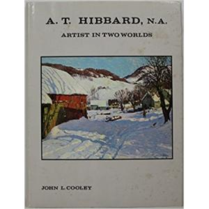 A.T. Hibbard, N.A.: Artist in Two Worlds