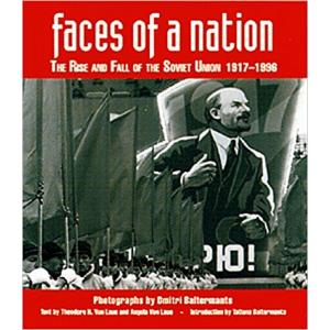 Faces of a Nation: The Rise and Fall of the Soviet Union, 1917-1991