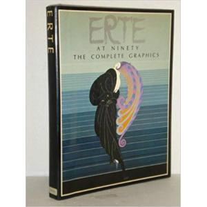 Erte at Ninety: The Complete Graphics