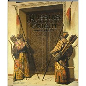 Russia's Unknown Orient: Orientalist Painting 1850-1920