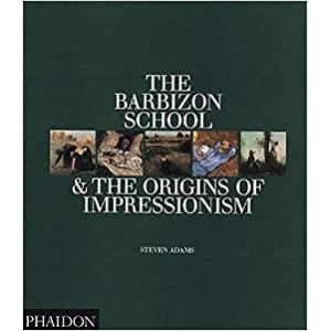 The Barbizon School & the Origins of Impressionism